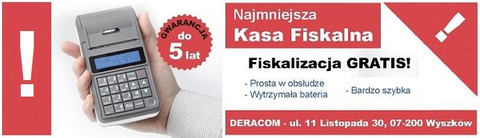 Kasy fiskalne w Wyszkowie DERACOM - Najtańsze kasy fiskalne w Wyszkowie.